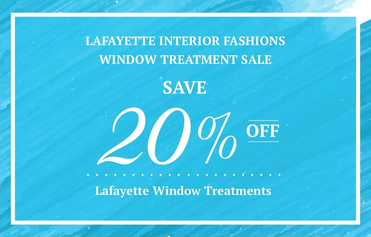 Lafayette Interior Fashions Window Treatment Sale - Save 20% Off Lafayette Window Treatments | Boyle's Floor & Window Designs